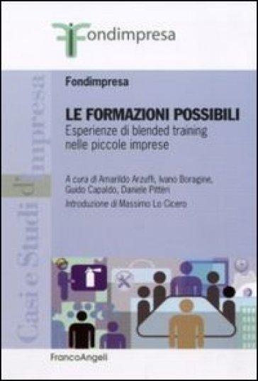 Le formazioni possibili. Esperienze di blended training nelle piccole imprese - Fondimpresa | Rochesterscifianimecon.com