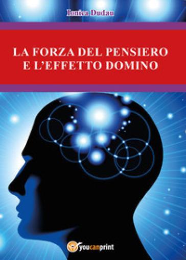 La forza del pensiero e l'effetto domino - Ionica Dudau   Rochesterscifianimecon.com