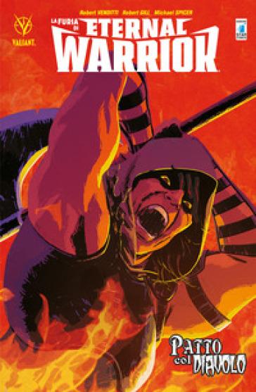 La furia di Eternal Warrior. 3: Patto col diavolo - Robert Venditti  