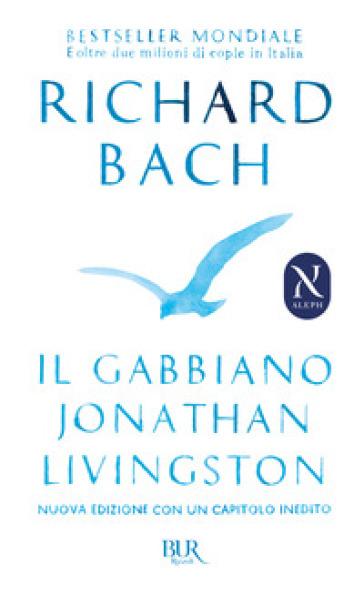 Il gabbiano Jonathan Livingston - Richard Bach | Rochesterscifianimecon.com