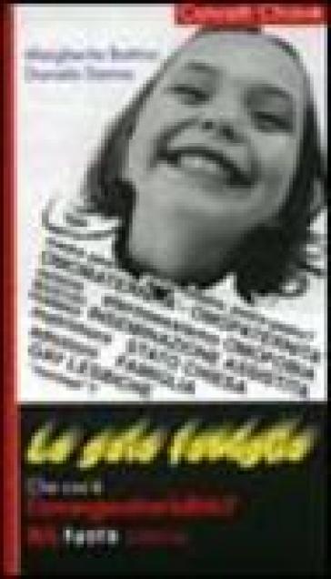 La gaia famiglia. Che cos'è l'omogenitorialità - Margherita Bottino | Thecosgala.com