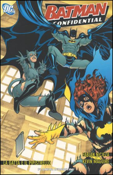 La gatta e il pipistrello. Batman confidencial. 4. - Fabian Nicieza |