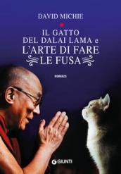 Il gatto del Dalai Lama e l'arte di fare le fusa - David Michie