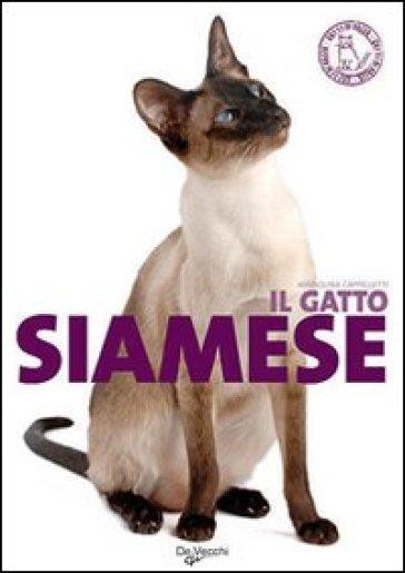 Il gatto siamese. Ediz. illustrata - Mariolina Cappelletti  