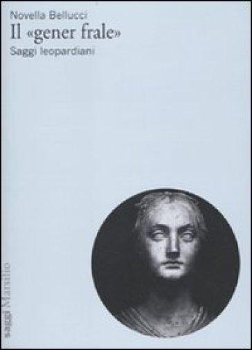 «gener frale» (Il) - Novella Bellucci |