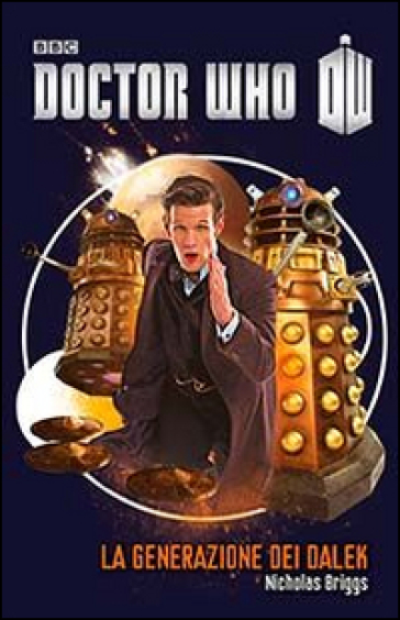 La generazione dei Dalek. Doctor Who