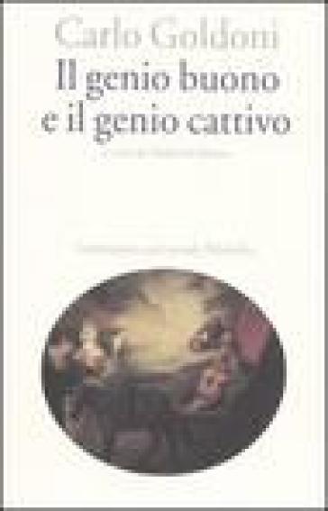 Il genio buono e il genio cattivo - Carlo Goldoni pdf epub