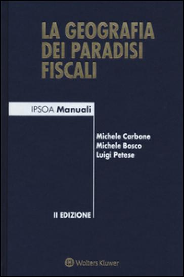 La geografia dei paradisi fiscali - Michele Carbone | Thecosgala.com