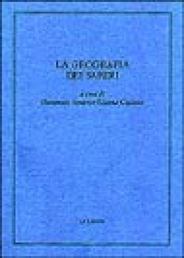 La geografia dei saperi. Scritti in memoria di Dino Pastine - D. Ferraro | Kritjur.org