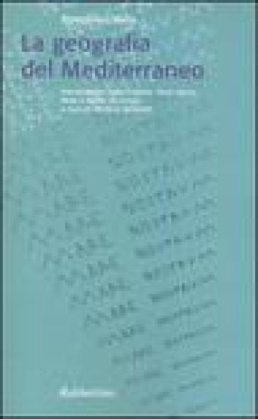 La geometria del Mediterraneo. Testo italiano e latino - Pomponio Mela |