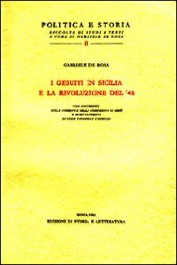 I gesuiti in Sicilia e la rivoluzione del '48 - Gabriele De Rosa   Kritjur.org