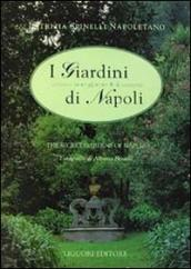 I giardini segreti di Napoli-The secret gardens of Naples. 1.