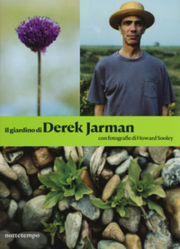 Il giardino di Derek Jarman. Ediz. illustrata - Derek Jarman |