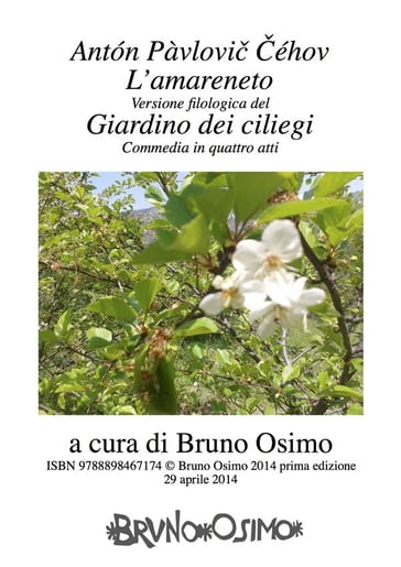 Il giardino dei ciliegi l 39 amareneto anton echov anton cechov anton ehov bruno osimo ebook - Il giardino dei ciliegi ...
