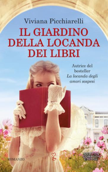 Il giardino della locanda dei libri - Viviana Picchiarelli |