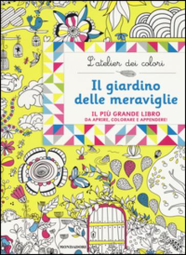 Il giardino delle meraviglie l 39 atelier dei colori lili la baleine libro mondadori store - Il giardino delle meraviglie ...