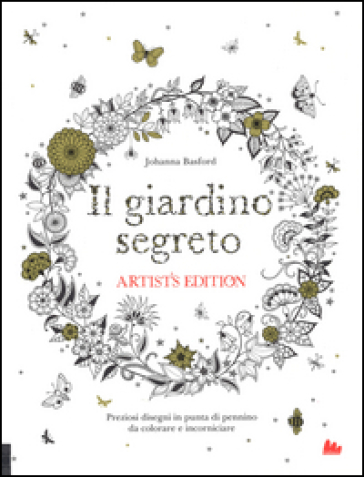Il giardino segreto. Artist's edition. Ediz. illustrata - Johanna Basford | Thecosgala.com