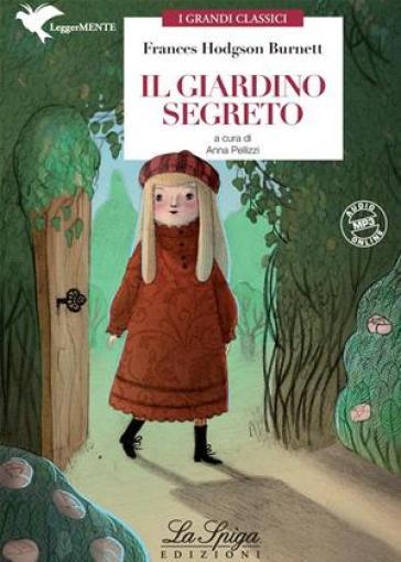 Il giardino segreto. Con espansione online - Frances Eliza Hodgson Burnett | Rochesterscifianimecon.com