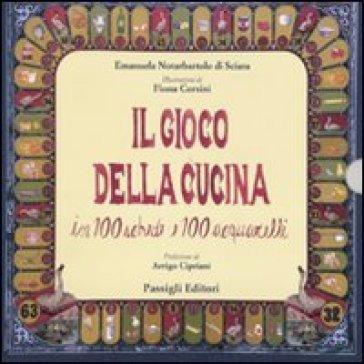 Il gioco della cucina. In 100 schede e 100 acquarelli - Emanuela Notarbartolo di Sciara | Rochesterscifianimecon.com
