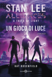 Un gioco di luce. A trick of light. Alliances