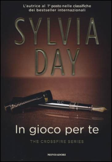 in gioco per te. the crossfire series. 4. - sylvia day - libro