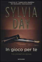In gioco per te. The crossfire series. 4.