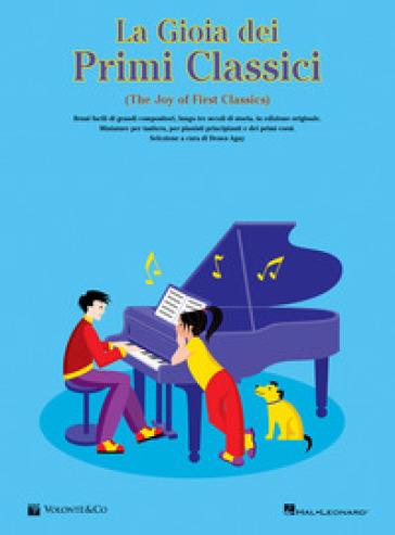 La gioia dei primi classic. The joy of first classics - Denes Agay | Thecosgala.com
