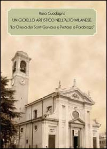Un gioiello artistico nell'alto milanese - Rosa Guadagno | Rochesterscifianimecon.com