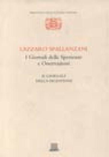 I giornali delle sperienze e osservazioni: il giornale della digestione - Lazzaro Spallanzani |