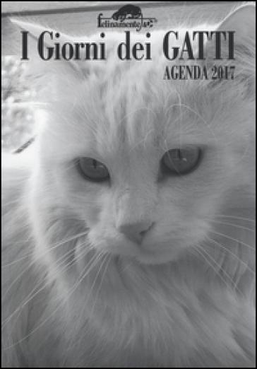 I giorni dei gatti. Agenda 2017