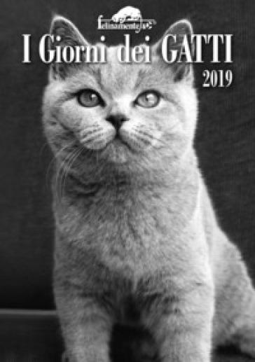 I giorni dei gatti. Agenda 2019
