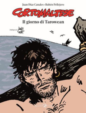 Il giorno di Tarowean. Corto Maltese - Rubén Pellejero | Ericsfund.org