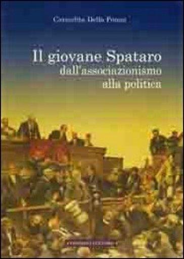 Il giovane Spataro dall'associazionismo alla politica - Carmelita Della Penna |