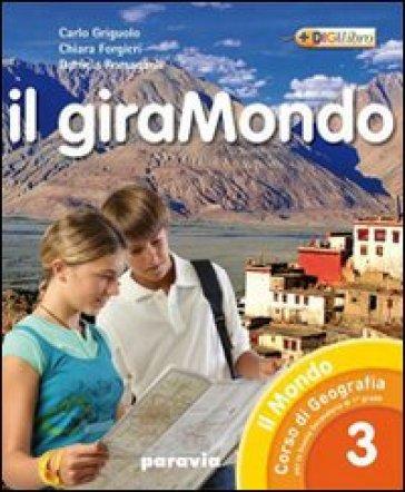 Il giramondo. Per la Scuola media. Con espansione online. 2. - Carlo Griguolo |