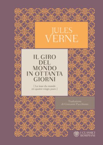 Il giro del mondo in ottanta giorni - Jules Verne pdf epub