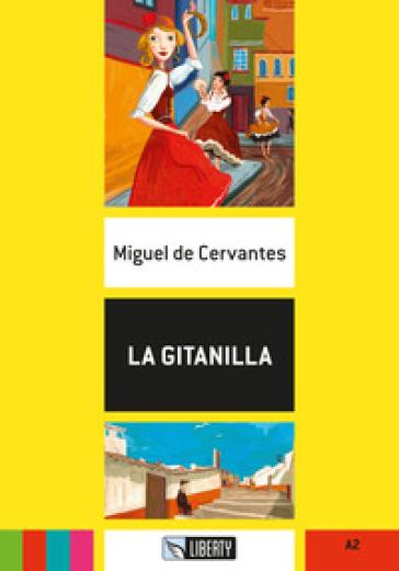 La gitanilla. Con File audio per il download - Miguel de Cervantes Saavedra | Thecosgala.com