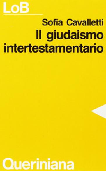 Il giudaismo intertestamentario - Sofia Cavalletti |