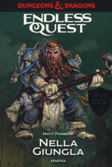 Nella giungla. Dungeons & Dragons. Endless quest - Matt Forbeck | Thecosgala.com