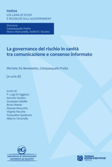 La governance del rischio in sanità tra comunicazione e consenso informato - M. De Benedetto   Rochesterscifianimecon.com