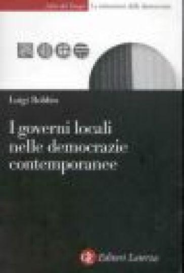 I governi locali nelle democrazie contemporanee - Luigi Bobbio |