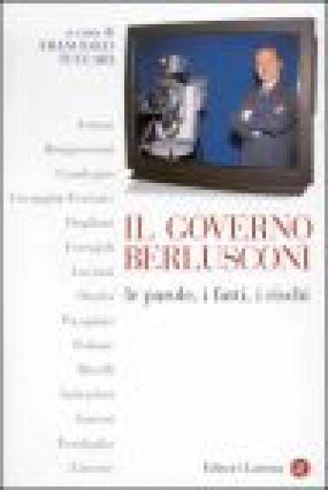 Il governo Berlusconi. Le parole, i fatti, i rischi - F. Tuccari | Kritjur.org