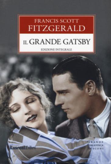 Il grande Gatsby. Ediz. integrale - Francis Scott Fitzgerald |
