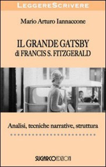 Il grande Gatsby di Francis Scott Fitzgerald - Mario Arturo Iannaccone   Rochesterscifianimecon.com