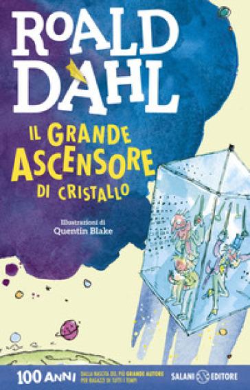 Il grande ascensore di cristallo - Roald Dahl  