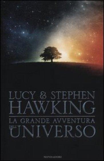 La grande avventura dell'universo: La chiave segreta per l'universo-. Caccia al tesoro nell'universo. -Missione alle origini dell'universo