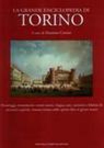 La grande enciclopedia di Torino - Massimo Centini |