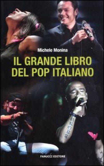 Il grande libro del pop italiano - Michele Monina pdf epub