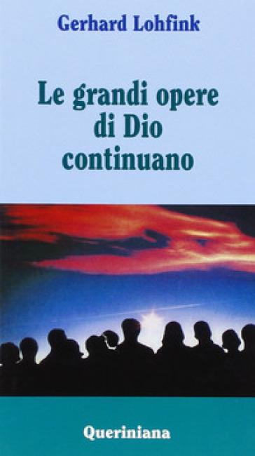 Le grandi opere di Dio continuano - Gerhard Lohfink  