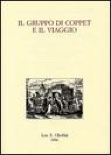 Il gruppo di Coppet e il viaggio. Liberalismo e conoscenza dell'Europa tra Sette e Ottocento. Atti del VII Convegno (Firenze, 6-9 marzo 2002) - M. Bossi |