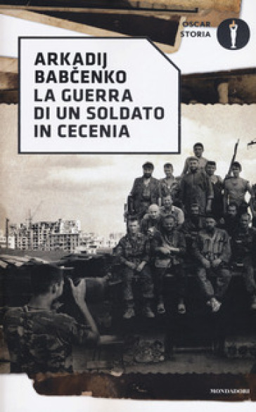 La guerra di un soldato in Cecenia - Arkadij Babchenko   Thecosgala.com